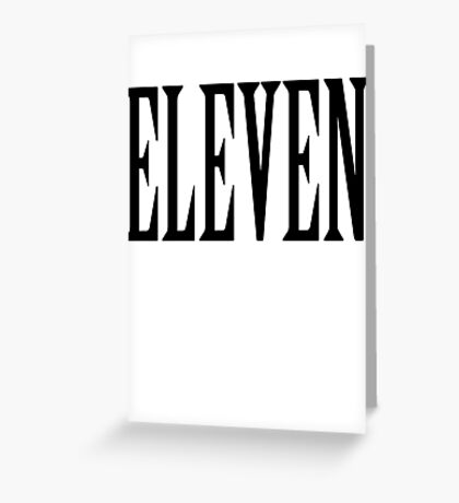 11, Eleven, Eleventh, TEAM SPORTS NUMBER, Competition, BLACK Greeting Card