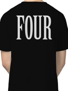 FOUR, 4, TEAM SPORTS, NUMBER 4, FOURTH, Competition, WHITE Classic T-Shirt