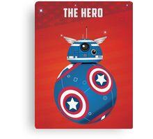 BB8 Friends Series 1 - The Hero Canvas Print