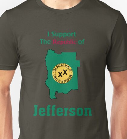 I Support The Republic Of Jefferson Unisex T-Shirt
