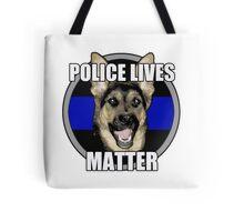 Police Lives Matter   Tote Bag