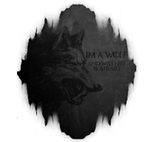 I'm a wolf Photographic Print