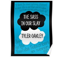 The Sass In Our Slay Tyler Oakley Poster