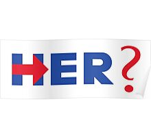 Her? – Hillary Clinton / Arrested Development Poster