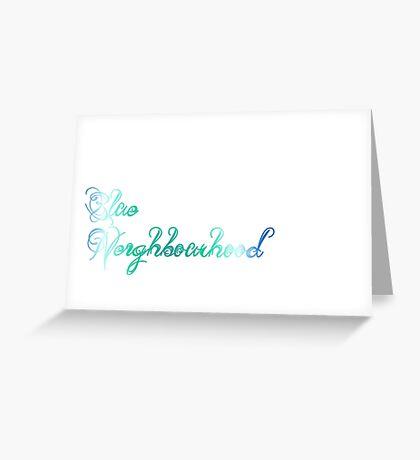 Blue Neighbourhood Greeting Card