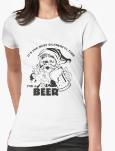 The Most Wonderful Time for a Beer Womens Fitted T-Shirt