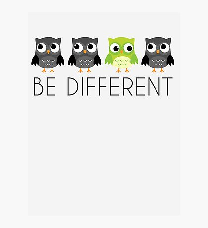 Be Different Photographic Print