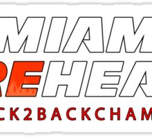 Miami Reheat Trophies on Red Sticker
