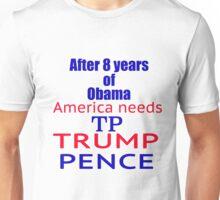 Trump Pence TP Time 2 Unisex T-Shirt