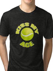 Kiss My Ace - Funny Tennis T Shirt Tri-blend T-Shirt