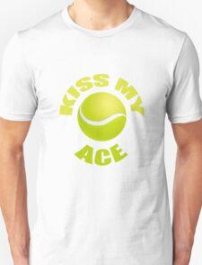 Kiss My Ace - Funny Tennis T Shirt T-Shirt