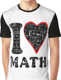 I love math Graphic T-Shirt