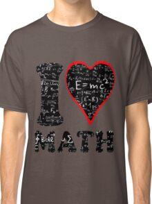 I love math Classic T-Shirt
