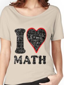 I love math Women's Relaxed Fit T-Shirt
