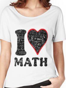 I love math Women's Relaxed Fit T-Shirt