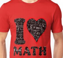 I love math Unisex T-Shirt