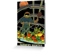 Farmers Wanted - NASA Recruitment Poster Greeting Card