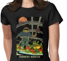 Farmers Wanted - NASA Recruitment Poster Womens Fitted T-Shirt