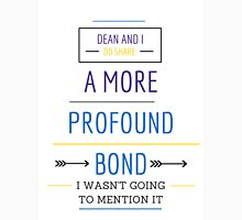 A More Profound Bond Unisex T-Shirt
