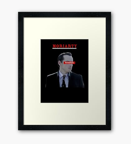 Moriarty - Psychopath Framed Print