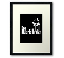 New World Order - The Godfather Parody T Shirt Framed Print