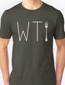 WTF Humor - What The Fork - Funny T Shirt Unisex T-Shirt