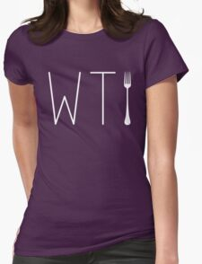 WTF Humor - What The Fork - Funny T Shirt Womens Fitted T-Shirt
