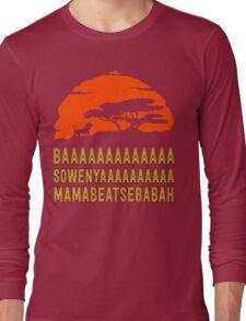 BAAAAAAAAAAAAA SOWENYAAAAAAAAAA MAMABEATSEBABAH African Lion T Shirt Long Sleeve T-Shirt