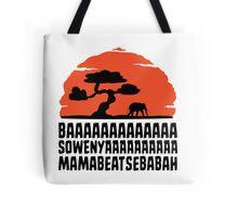 BAAAAAAAAAAAAA SOWENYAAAAAAAAAA MAMABEATSEBABAH T Shirt Tote Bag