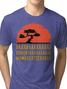 BAAAAAAAAAAAAA SOWENYAAAAAAAAAA MAMABEATSEBABAH Tee Shirt Tri-blend T-Shirt