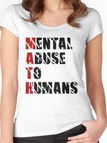 Mental Abuse To Humans - Funny - The Meaning of Math T Shirt Women's Fitted Scoop T-Shirt