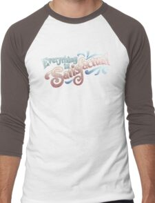 Everything Is Satisfactual Men's Baseball ¾ T-Shirt