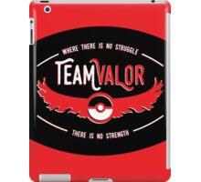 Team Valor - Strength Through Struggle iPad Case/Skin