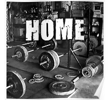 The Gym Is My Home Poster