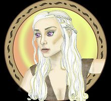 Mother of Dragons by Natasha C
