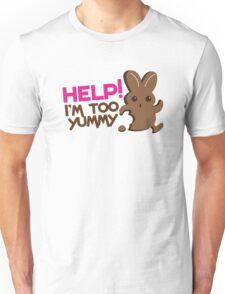 Help I'm too YUMMY! with cute chocolate bunny running Unisex T-Shirt
