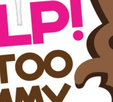 Help I'm too YUMMY! with cute chocolate bunny running Sticker