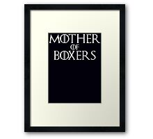 Mother of Boxers Parody T Shirt Framed Print