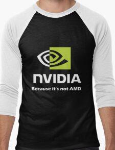 NVIDIA, because it's not AMD White Men's Baseball ¾ T-Shirt