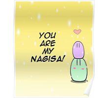 Clannad Dango - You are my Nagisa! Poster