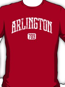 Arlington 703 (White Print) T-Shirt