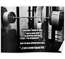 My Priorities - Squat PR Poster
