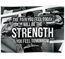 Pain and Strength Poster