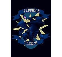 Terrible Terror! Photographic Print