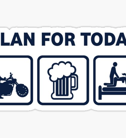 Funny Motorbike Plan For Today Sticker