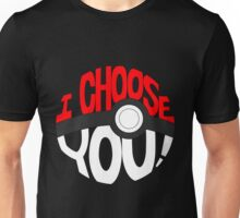pokemon i choose you Unisex T-Shirt