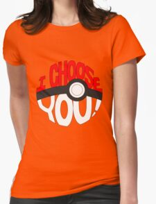 pokemon i choose you Womens Fitted T-Shirt