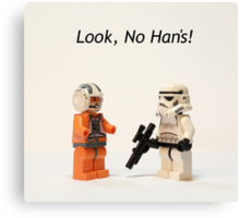 Look, No Han's! Canvas Print