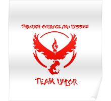 Team Valor Through Courage and Passion Pokemon Go Merchandise Poster