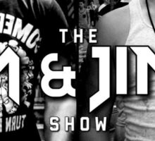 The Tom And Jimmy Show (Back2Back Design) Sticker